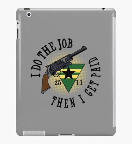 I Do The Job iPad Case/Skin