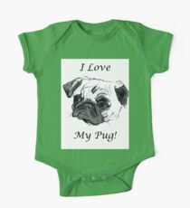 I Love My Pug! T-Shirt or Hoodie One Piece - Short Sleeve