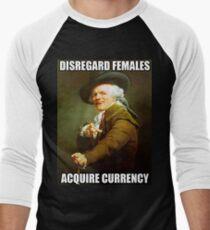 Disregard Females, Acquire Currency Men's Baseball ¾ T-Shirt