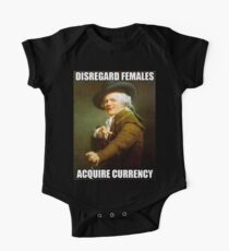 Disregard Females, Acquire Currency One Piece - Short Sleeve