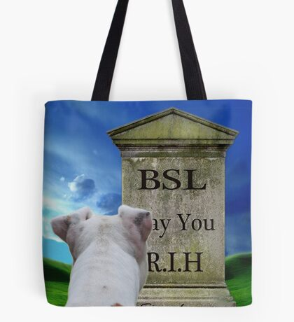 Bury BSL....May It Rest In Hell Tote Bag