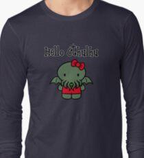 Hello Cthulhu! Long Sleeve T-Shirt