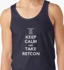 Keep Calm and Take Retcon Tank Top
