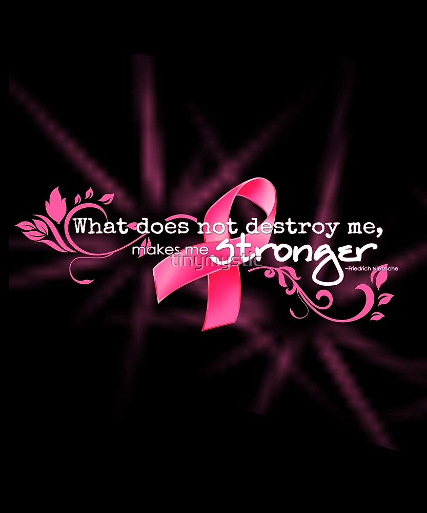 """Breast Cancer Inspirational Quotes Breast Cancer Awareness Nietzsche Quote""""tinymystic  Redbubble"""