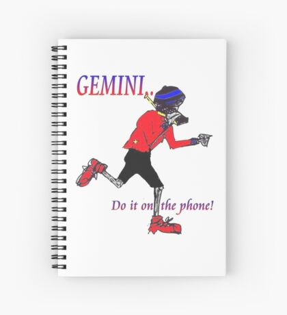 Gemini - do it on the phone Spiral Notebook