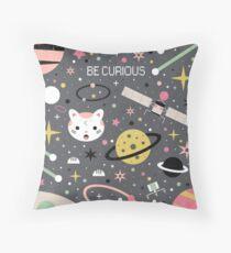 Be Curious  Throw Pillow