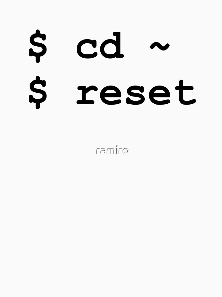 cd ~ reset - Black on White Design for Command Line Hackers by ramiro