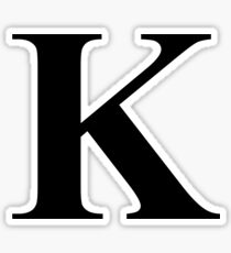 The Letter K in Black Times New Roman Serif Font Typeface Sticker