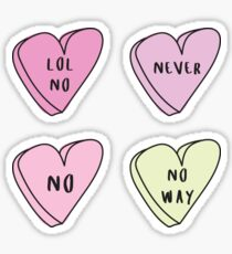 NO 4-PACK Sassy Conversation Hearts ♡ Trendy/Hipster/Tumblr Meme Sticker