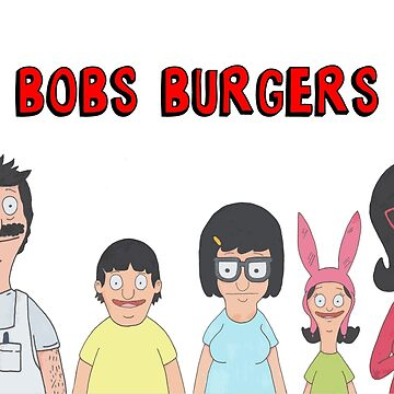 Bobs Burgers  by laurajean1