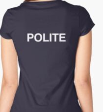 Polite Women's Fitted Scoop T-Shirt