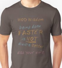 WOD Wisdom - Ask your wife T-Shirt