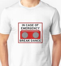 In Case Of Emergency Break Dance (light shirts) T-Shirt