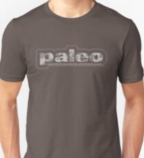 Paleo: I would drink the kool-aid, but that would defeat the purpose T-Shirt