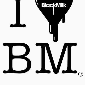 I Heart Black Milk by JamesLillis