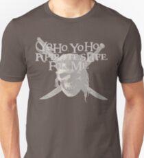 Yo Ho, Yo Ho A Pirate's Life for Me T-Shirt