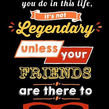 Legendary - Barney Stinson Quote (Orange) by exactablerita