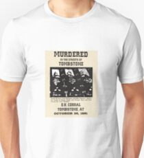 Murdered in Tombstone T-Shirt