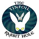 The Tinfoil Rabbit Hole Logo by Insensitive Network