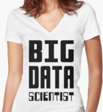 BIG DATA SCIENTIST - Self-ironic Design for Data Scientists Women's Fitted V-Neck T-Shirt