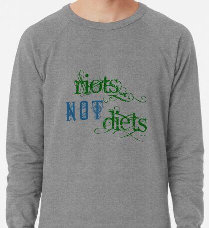 Riots Not Diets (Green and Blue) Lightweight Sweatshirt