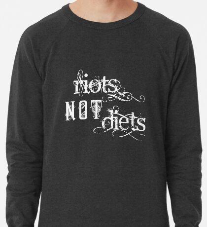 Riots not Diets on Dark Colours Lightweight Sweatshirt