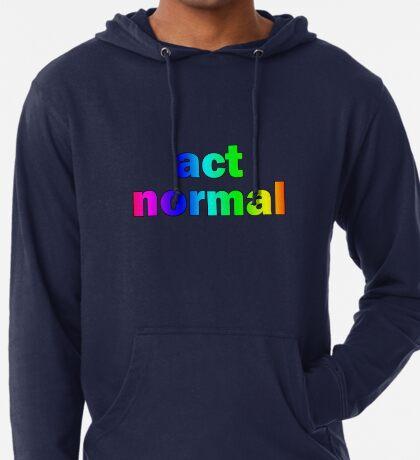 Act Normal Lightweight Hoodie