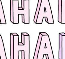 HAHAHA NO Sticker