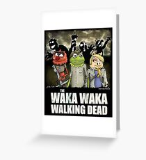 The Waka Waka Walking Dead Greeting Card