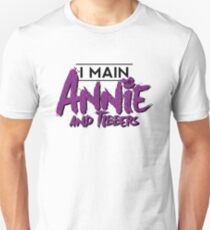 I Main Annie (And Tibbers) Unisex T-Shirt