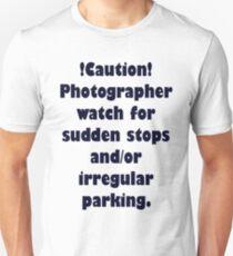 Caution Photographer Unisex T-Shirt