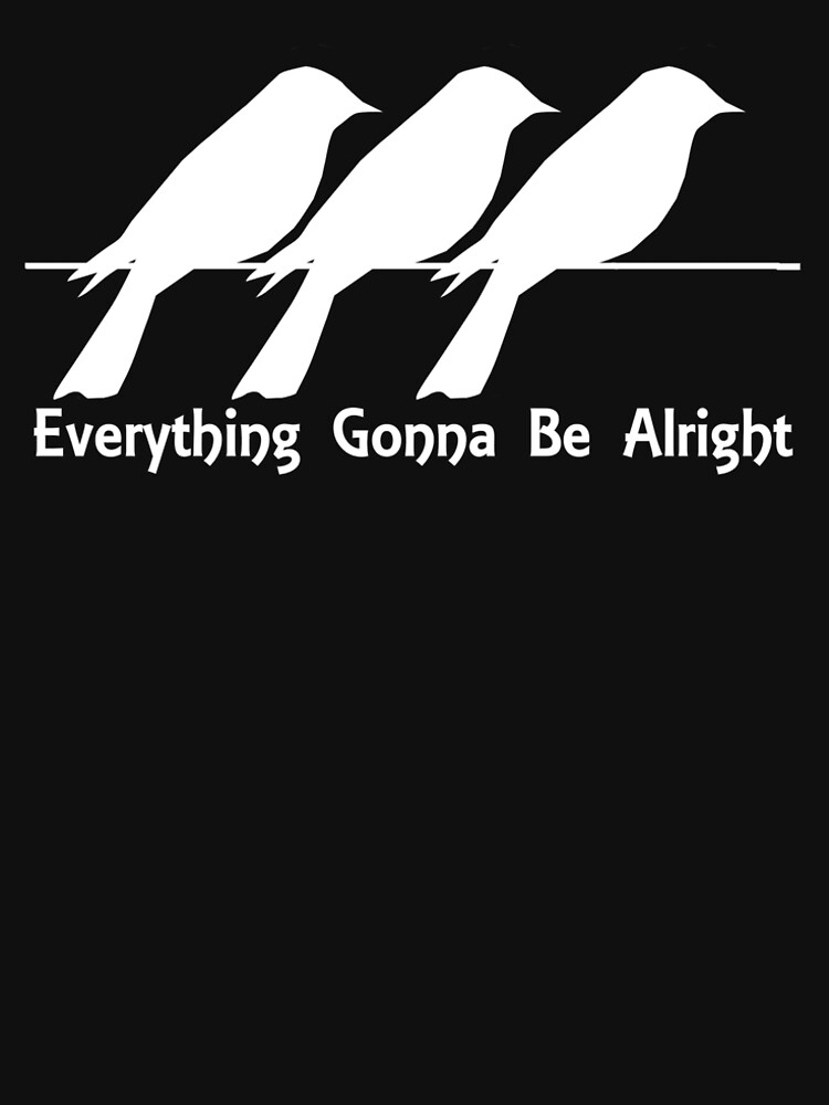 Everything Gonna Be Alright Crows on a Branch by Rightbrainwoman