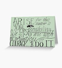 Arise! Do it! Greeting Card