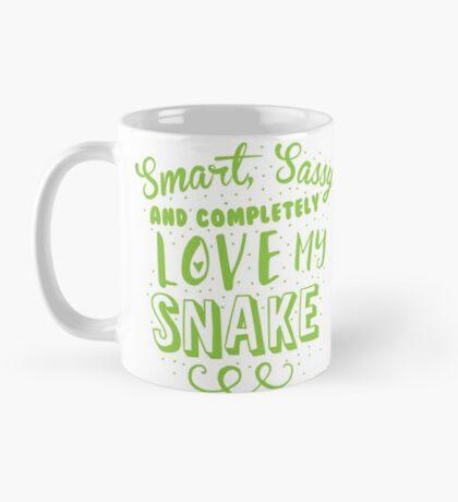 Smart, Sassy and completely love my SNAKE Mug