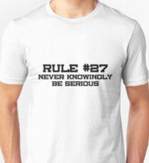Rule #27 Unisex T-Shirt