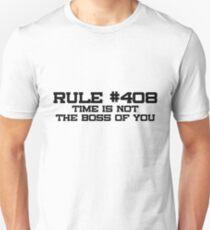 Rule #408 Unisex T-Shirt