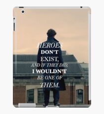 Heroes Don't Exist iPad Case/Skin