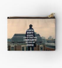Heroes Don't Exist Studio Pouch