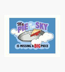 My Pie In The Sky - Duck Logic Art Print