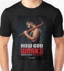 How God Works: Manifesting the Secret T-Shirt