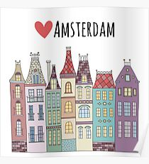 European houses in Amsterdam Poster