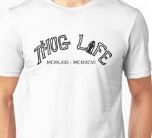 THUG LIFE Unisex T-Shirt