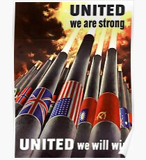 Propaganda Poster WWII ~ United We Are Strong ~ World War 2 ~ 0505  Poster
