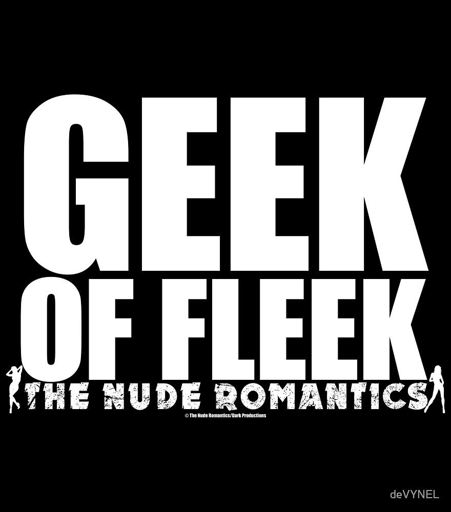 GEEK OF FLEEK teeshirt by The Nude Romantics by deVYNEL