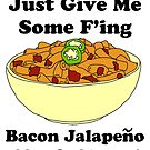 Give me some bacon jalapeno mac and cheese by Waco100