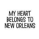 Mein Herz gehört nach New Orleans von Corey Paige Designs