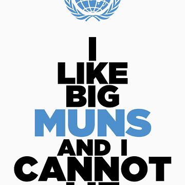 I Like Big MUNs by TopMarxTees