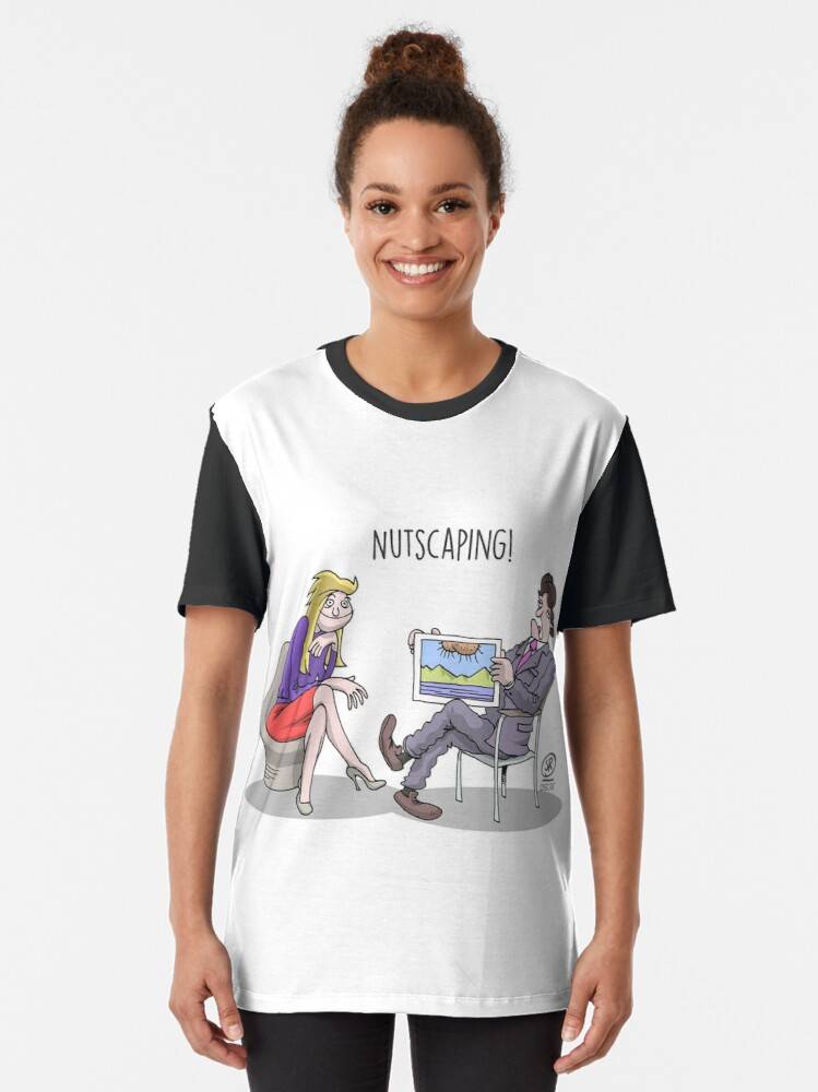 Alternate view of Nutscaping! Graphic T-Shirt