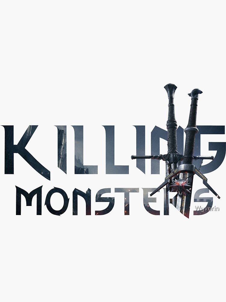Killing Monsters Swords Text by Wyverin