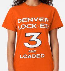 Denver Drew Lock-ed & Loaded Classic T-Shirt